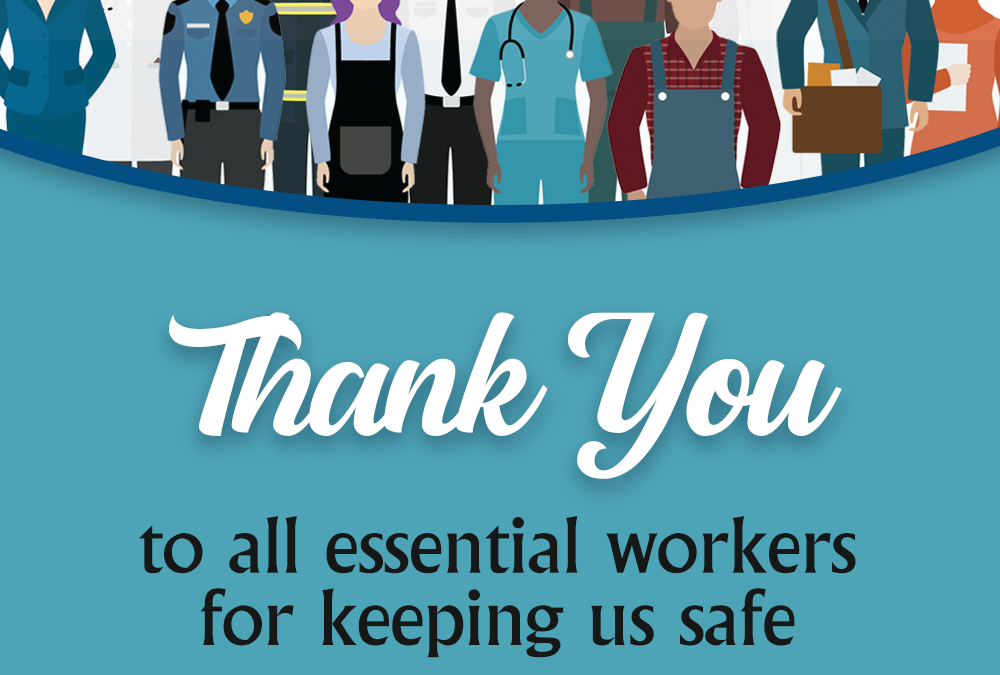 Thank You All Essential Workers