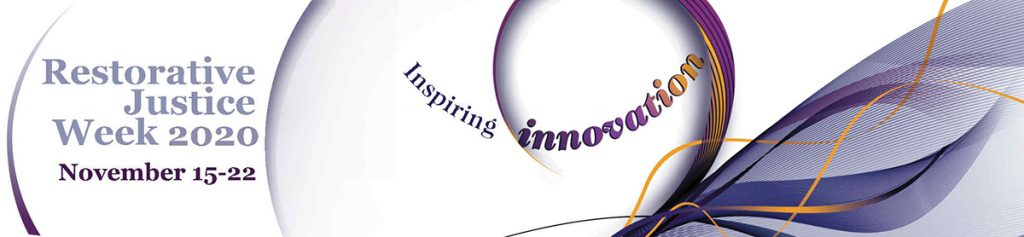 "Image of Restorative Justice Week 2020 Logo - Text says: ""Inspiring Innovation - Restorative Justice Week 2020 - November 15-22"" - Logo has purple and yellow swirls."